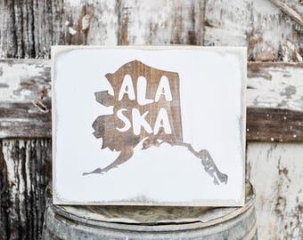 Alaska Wood State Sign   Rustic Decor   Wood Sign   Country Home   Wall Hanging   Farmhouse Decor   Whitewash   Home State Sign