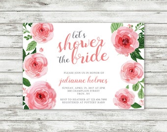 Pink Rose Floral Bridal Shower Invite, Let's Shower The Bride, Personalized