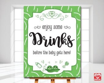 Peas in a Pod Baby Shower Printable Drinks Sign, Bar sign, Twins Shower, Sweet Pea, Gender Neutral baby shower, 8x10 Instant Download, JPG