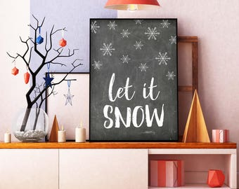 Let It Snow, Chalkboard Print, Let It Snow Print, Christmas Quote, Christmas Printable, Christmas Poster, Christmas Decor, Christmas Art