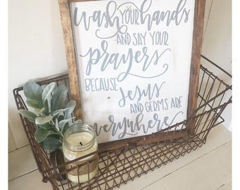 Wash Your Hands And Say Your Prayers// Bathroom Decor// Wood Sign