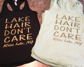 Lake Hair Don't Care bachelorette tank tops for bridal party. Bachelorette party custom tank tops.  Vacation tank tops.