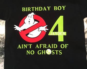 Ghostbusters Birthday Shirt (Birthday Boy/Girl Ain't Afraid of No Ghosts)