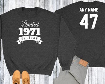 47 Year Old Birthday Sweatshirt Limited Edition 1971 Birthday Sweater 47th Birthday Celebration Sweater Birthday Gift