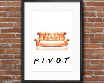 Friends 'Pivot' Print || Wall Art || Quote Print || Digital Art