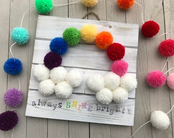 Always Shine Bright Rainbow Pompom Wall Plaque, Rainbow Wall Decor, Pompom Wall Art