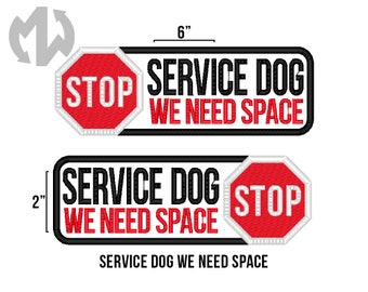 "Service Dog WE NEED SPACE 2"" x 6"" Patch with Stop Sign"