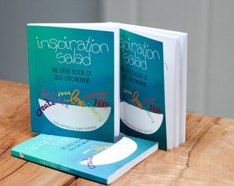 Inspiration Salad, Little Book of Self Empowerment, Inspirational, Motivational, Art, Hand-Drawn, Gift, Mini, Personal Growth, Positive