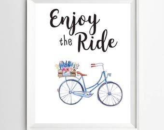 Enjoy the Ride print Bike Print Printable Wall Art dorm decor office desk decor quote posters desk art printable instant download