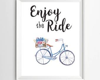 Enjoy the Ride print Bike Print Printable Wall Art dorm decor office desk decor quote posters desk art printable instant download