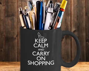 Keep Calm & Carry On Shopping 11oz Mug, Shopping Lover's mug