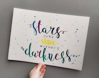 Stars can't shine without darkness, original watercolour artwork using a brush and inks. A3.