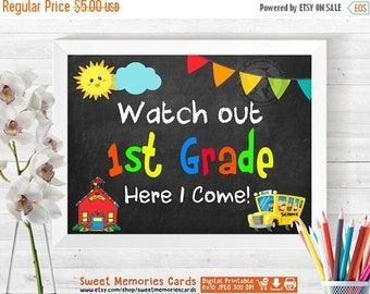 50% OFF SALE Watch Out First Grade Here I Come, First Day of First Grade Chalkboard Sign Printable, Photo Props, First Day of First Grade Si