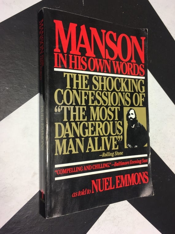 Manson in His Own Words: The Shocking Confessions of 'The Most Dangerous Man Alive' as told to Nuel Emmons (Softcover, 1986)