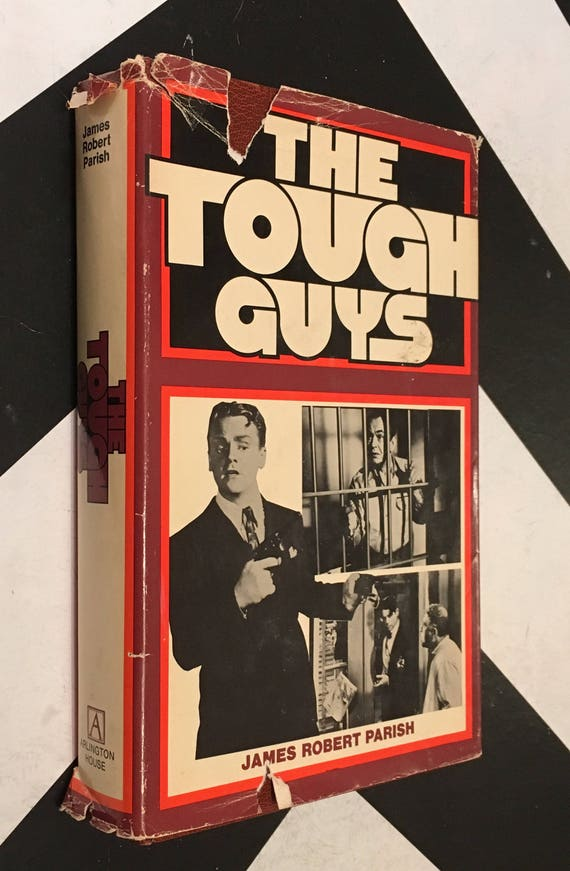 The Tough Guys by James Robert Parish vintage black white old hollywood heartthrob movie star non-fiction book (Hardcover, 1976)