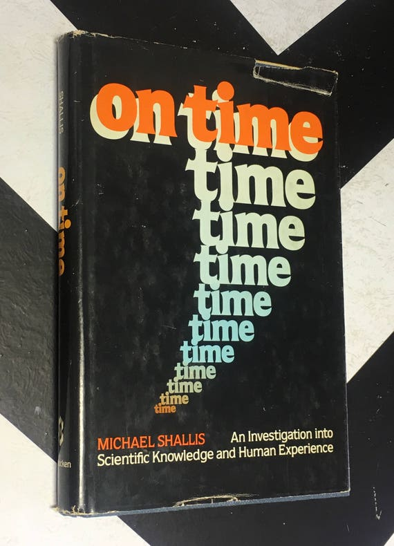 On Time: An Investigation into Scientific Knowledge and Human Experience by Michael Shallis (Hardcover, 1986) vintage book