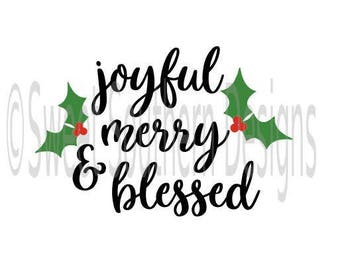 Joyful merry and blessed Christmas holiday SVG PDF DXF instant download design for cricut or silhouette