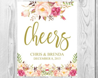 Cheers Wedding Sign, Vintage Gold Floral Boho Sign, Flower Bohemian Wedding Sign, Printable, Customized, Baby Shower, Bridal Shower