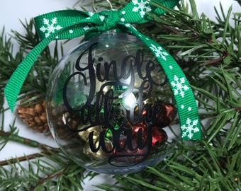 Jingle all the way ornament