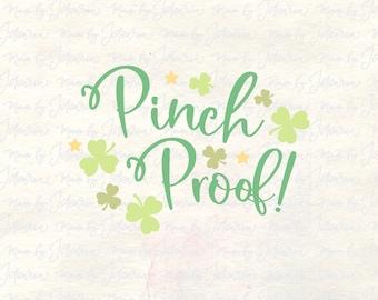 Pinch Proof svg, st patricks svg, st patricks day svg, irish svg, shamrock svg, st patricks svg file, st patricks designs, lucky svg, dxf