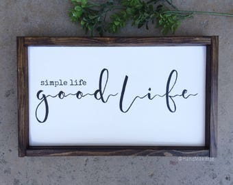 Simple Life Good Life | Painted Sign