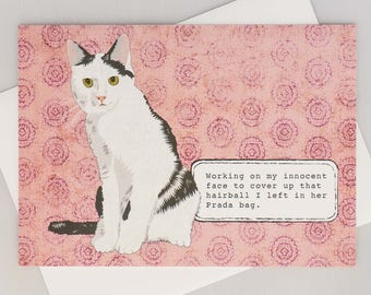 Funny cat card, working on my innocent face, hairball in Prada bag, naughty cat, handmade, hand-drawn, all occasion, blank inside