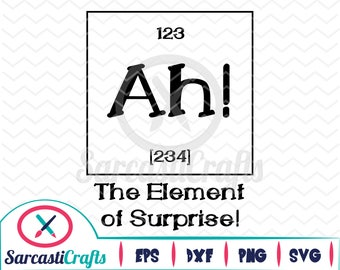 Element of Surprise - Cute Graphic - Digital download - svg - eps - png - dxf - Cricut - Cameo - Files for cutting machines