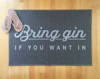 Funny gin gift welcome mat, funny front door mat, indoor rug, outdoor rug, doorstep mat, welcome rug, housewarming gift, grey rug, grey mat