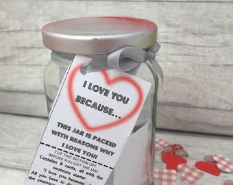 I Love You Because... - Jam Packed Jar - Anniversary Gift - Husband - Wife - Boyfriend - Girlfriend - Fiancè - Fiancèe