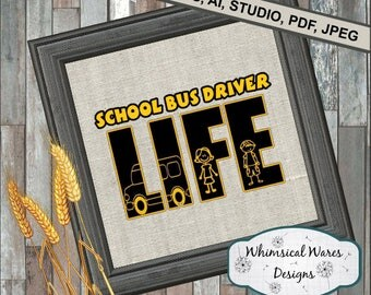 School bus driver life digital download .studio3 file svg eps ai pdf files all included