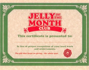 National Lampoon's Christmas Vacation > Jelly Of The Month Club Certificate (COLOR)