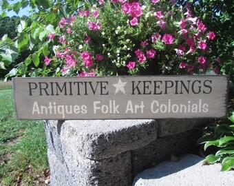 Primitive Keepings sign, wood sign, farmhouse, primitive, country, rustic, distressed sign, antiques, folk art, colonials