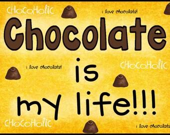 Chocolate Life Magnet