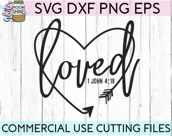 Loved svg eps dxf png Files for Cutting Machines Cameo Cricut, Bible Quote, Southern Girl, Scripture Verses, Christian Mom, Sayings, Boho