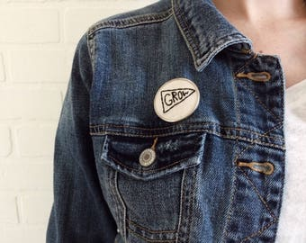 Grow Embroidered Pin