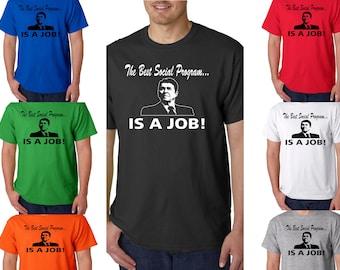 Best Social Program IS A JOB! Ronald Reagan Quote - Republican Political - Free Shipping