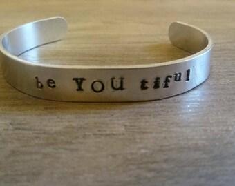 beYOUtiful/cuff bracelet/aluminum cuff/hand stamped/metal bracelet