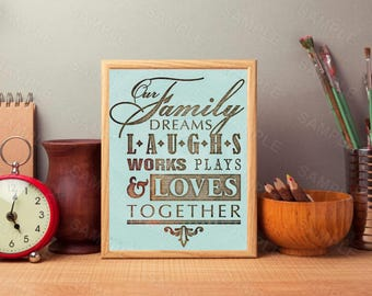 Our Family Dreams, Quote, Family Quote, Inspirational Wall Art, Home Decor, Family Poster, Instant Download, 8 x 10