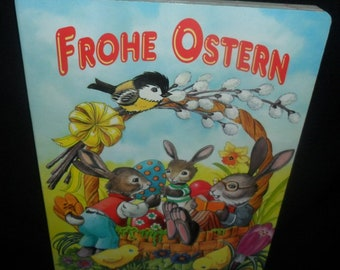 Vintage German Easter Childrens Book~Frohe Ostern~Happy Easter~Songs~Stories~Easter for Children~Hard Back and Hard Pages Book~