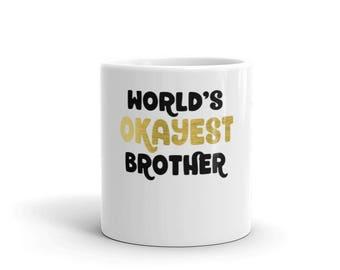 Mug brother gift   gift for brother   coffee mug   brother mug   best brother   brother christmas   brother coffee mug   funny brother mug