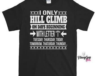 Hill Climbing Lover T-shirt