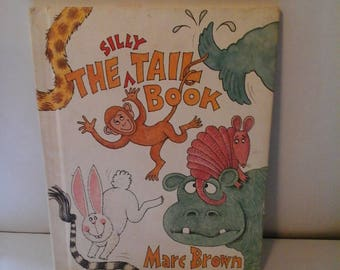 The Silly Tail Book Hardcover  1983 by Marc Tolon Brown (Author)