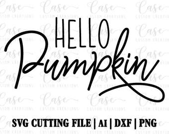 Hello Pumpkin SVG Cutting File, AI, Dxf and PNG | Instant Download | Cricut and Silhouette | Fall | Pumpkin | Sweater Weather | Autumn