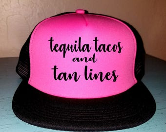 Tequila Tacos and Tan Lines Trucker Hat Snapback Hat Custom Trucker Hat River Rat River Hat Lake Hat Havasu Adjustable Trucker Hat Beach Hat
