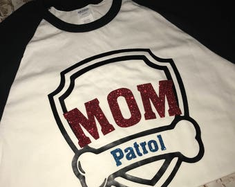 Mom Patrol 3/4 Raglan Shirt