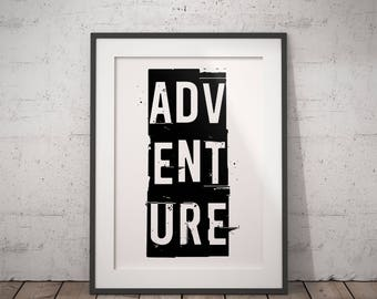 ADVENTURE print - printable typographic poster, minimal graphic wall art