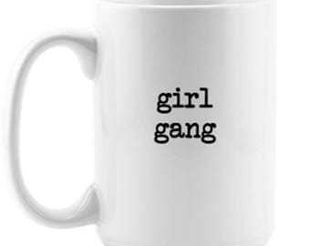 Girl Gang Cup // Girl Gang Mug // Feminist Mug // Feminist Cup // The Future Is Female // Gift For Her