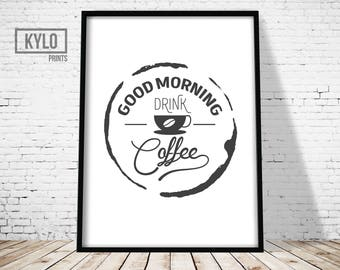 Coffee Quote, Coffee Typography, Coffee Print, Good Morning Coffee Print, Coffee Stain Print, Coffee Illustration, Coffee Wall art, Home Art