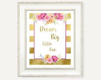 Dream Big Little One Party Printable - Gold and Pink Floral Party Decorations - Watercolor Flowers - Baby Shower Printable - Birthday Party