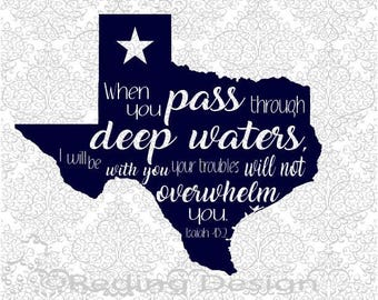 Deep Waters Isaiah 43:2 Texas SVG DXF PNG Digital Cut Files